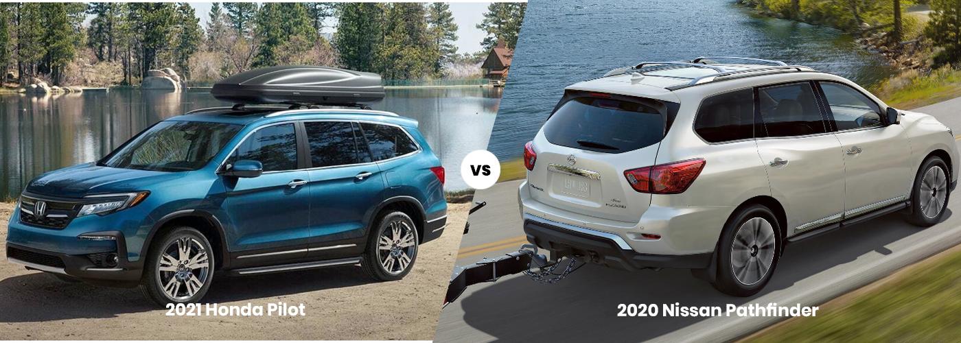 2021 Honda Pilot vs 2020 Nissan Pathfinder